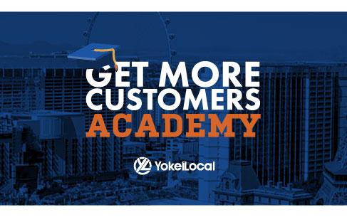 YokelLocal-Events-GetMoreCustomersAcademy