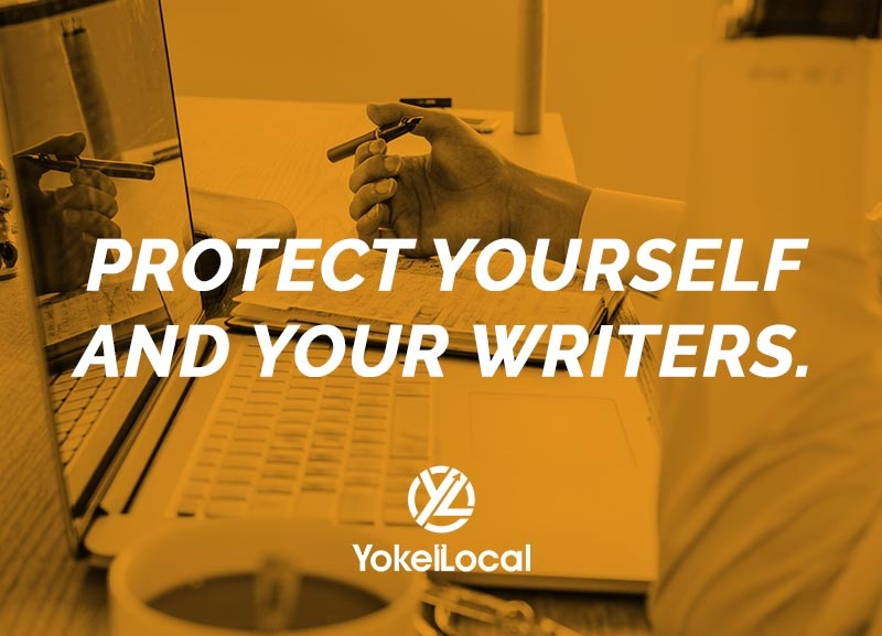 protect yourself and your writers
