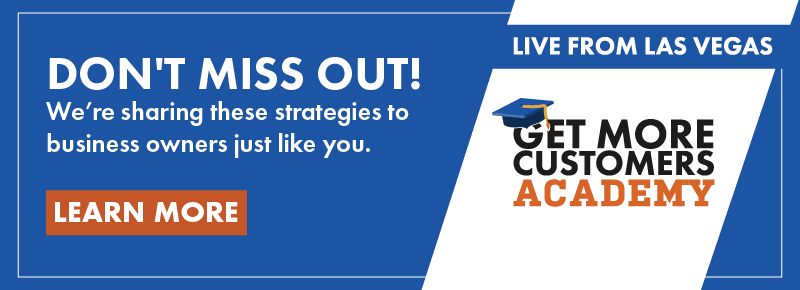 Learn more about the get more customers academy live event