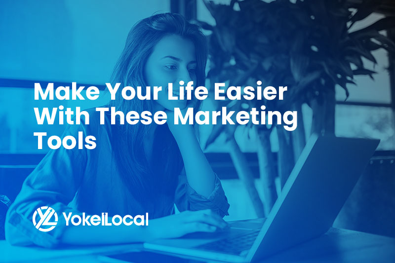 Make Your Life Easier With These Marketing Tools