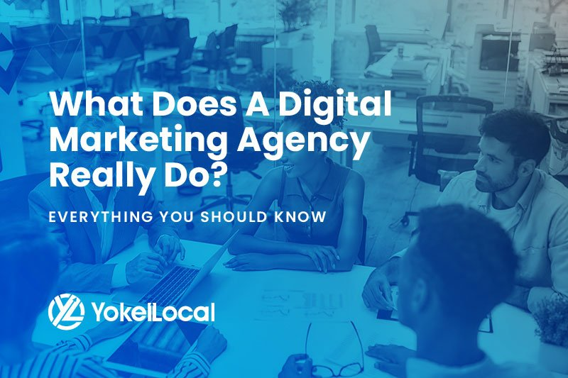 What Does a Digital Marketing Agency Do? Everything You Need to Know